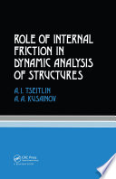 Role of Internal Friction in Dynamic Analysis of Structures Book