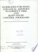 Guidelines for State and Local Agencies to Conduct Fire and Burn Injury Control Programs Book