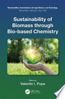 Sustainability of Biomass through Bio based Chemistry