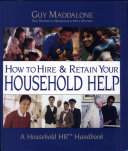 How to Hire   Retain Your Household Help