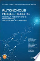 Autonomous Mobile Robots and Multi-Robot Systems