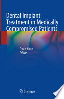 """Dental Implant Treatment in Medically Compromised Patients"" by Quan Yuan"