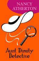 Aunt Dimity: Detective (Aunt Dimity Mysteries, Book 7)