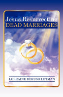 Pdf Jesus Resurrecting Dead Marriages