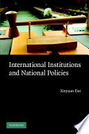 International Institutions and National Policies - Xinyuan Dai ...
