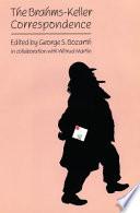 The Brahms Keller Correspondence Book