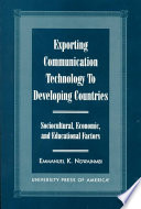 Exporting Communication Technology to Developing Countries