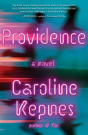 link to Providence : a novel in the TCC library catalog