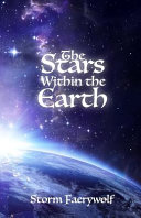 The Stars Within the Earth