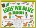 The Kids  Wildlife Book