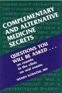 Complementary and Alternative Medicine Secrets Book