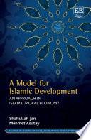A Model For Islamic Development