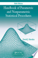 Handbook of Parametric and Nonparametric Statistical Procedures  Fifth Edition