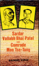 Sardar Vallabhbhai Patel and Comrade Mao Tse-tung