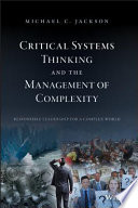 Critical Systems Thinking and the Management of Complexity Book