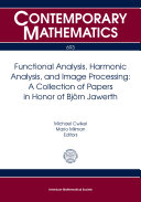 Functional Analysis, Harmonic Analysis, and Image Processing: A Collection of Papers in Honor of Björn Jawerth