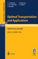 Optimal Transportation and Applications
