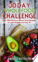 30 Day Whole Food Challenge Book