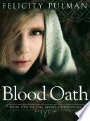 Blood Oath  The Janna Chronicles 1