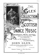 The Glen Collection Of Scottish Dance Music Book PDF