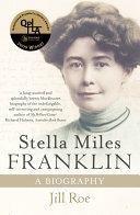 Stella Miles Franklin: A Biography Pdf/ePub eBook