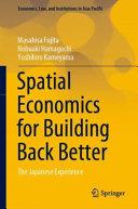 Spatial Economics for Building Back Better