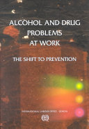 Alcohol and Drug Problems at Work