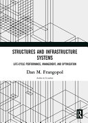 Structures and Infrastructure Systems