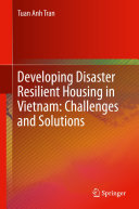Developing Disaster Resilient Housing in Vietnam: Challenges and Solutions