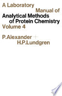 A Laboratory Manual of Analytical Methods of Protein Chemistry Book