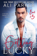 Getting Lucky Book 3