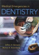 Medical Emergencies in Dentistry
