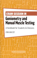 Cram Session in Goniometry and Manual Muscle Testing