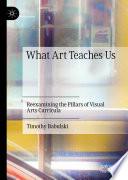 What Art Teaches Us
