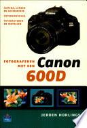 Fotograferen Met Een Canon 600d