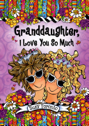 Granddaughter  I Love You So Much
