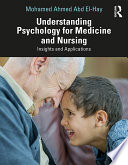 Understanding Psychology for Medicine and Nursing