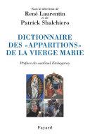 Dictionnaire des «apparitions» de la Vierge Marie Pdf/ePub eBook