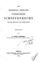Das Magdeburg-Breslauer systematische Schöffenrecht aus der Mitte des 14. Jahrhunderts
