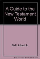 A guide to the New Testament world