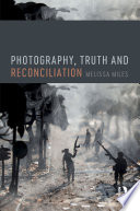 Photography  Truth and Reconciliation