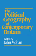 The Political Geography of Contemporary Britain