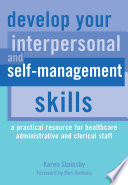 Develop Your Interpersonal and Self Management Skills