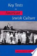 Key Texts In American Jewish Culture