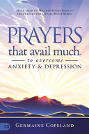 Prayers That Avail Much to Overcome Anxiety and Depression Book