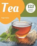 123 Yummy Tea Recipes