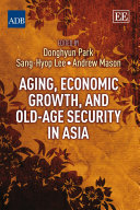 Aging, Economic Growth, and Old-age Security in Asia Pdf/ePub eBook
