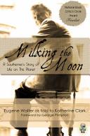 Milking the Moon
