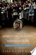 The Moment of Liberation in Western Europe Book PDF