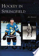 Hockey in Springfield Book